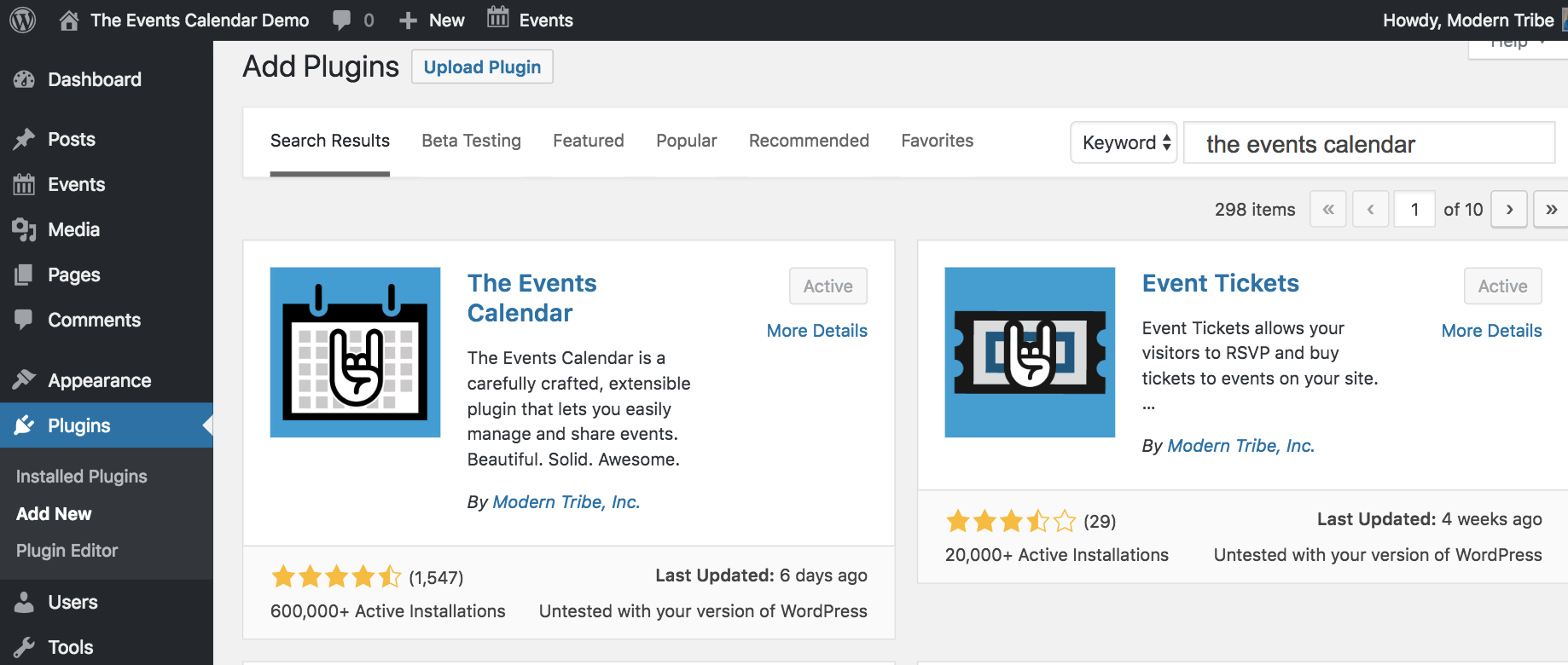 How to install The Events Calendar plugin: Go to Plugins > Add New and browse for The Events Calendar or Upload Plugin to upload Events Calendar Pro